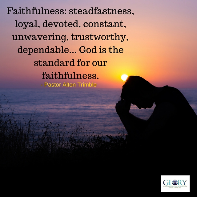 God's Faithfulness – Pastor Alton Trimble – Glory ...