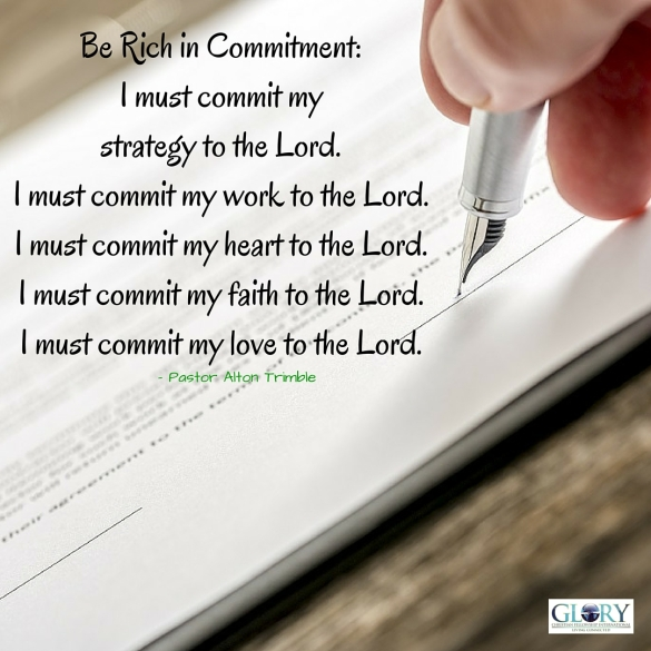 Be Rich in Commitment