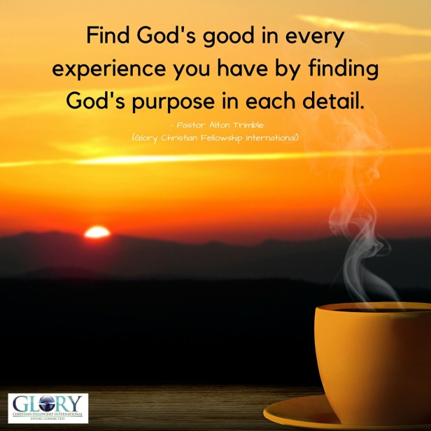 Find God's Good in your Experience!