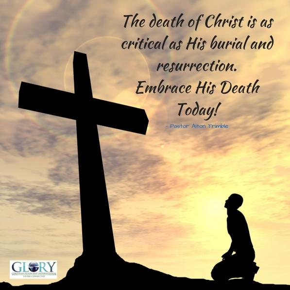 Embrace Christ's Death2