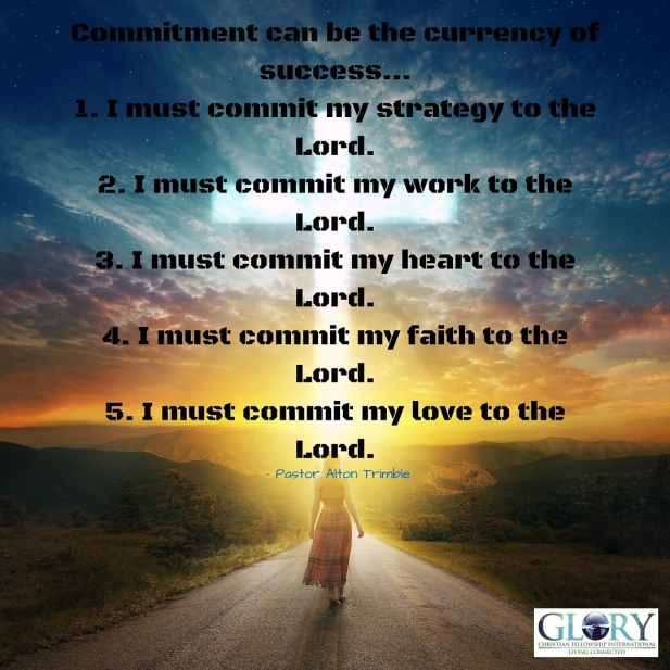 Commitment Is The Currency Of Success!