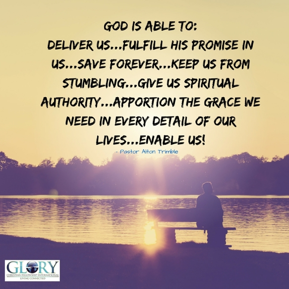 God Is Able To Save Us!