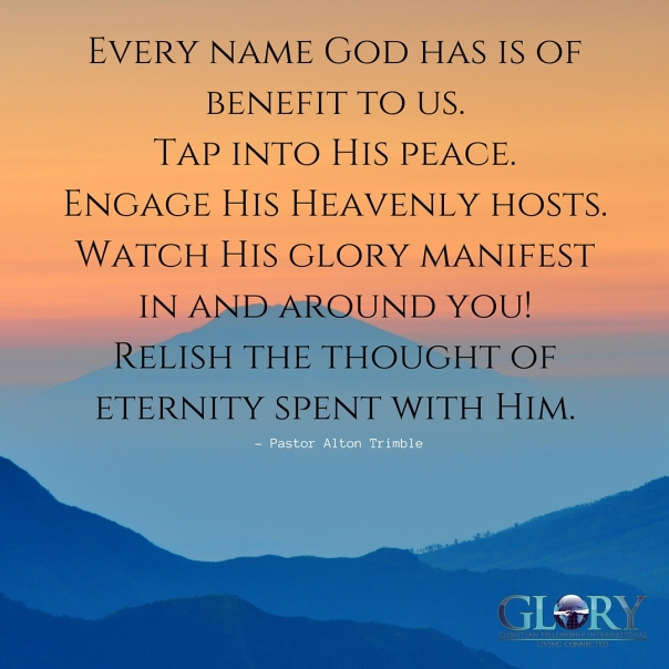 The Names of God; Our Benefit!